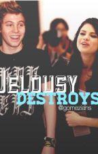 Jelousy destroys by gomezians