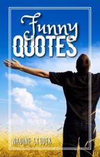 Funny Quotes by Affebaum