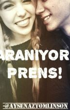 Aranıyor: Prens! by AysenazWinchester