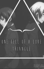 Alois x Reader x Ciel: One Hell Of A Love Triangle (Complete) by KanatoSakamakiBabe