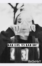 Bad Girl vs Bad Boy by BxGxHxY