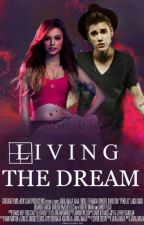 Living the dream {JustinBieber} by jariana-baes