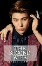 The Second Wife [Of Vixx Leo] ✔ by PandaFromMars