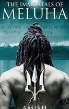 Shiva Trilogy 1 - The Immortals Of Meluha by SagarikaSood24