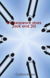 Shakespeare does Jack and Jill by CottonJones