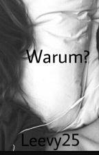 Warum? by Leevies_world