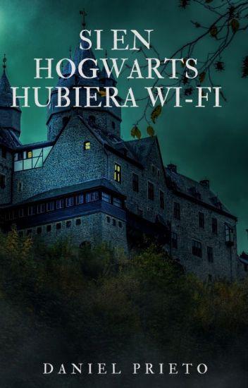 Si en Hogwarts hubiera Wi-Fi.