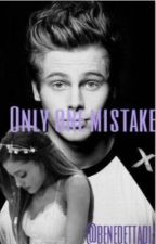 Only one mistake || Luke Hemmings & Ariana Grande. by benedettadiserio