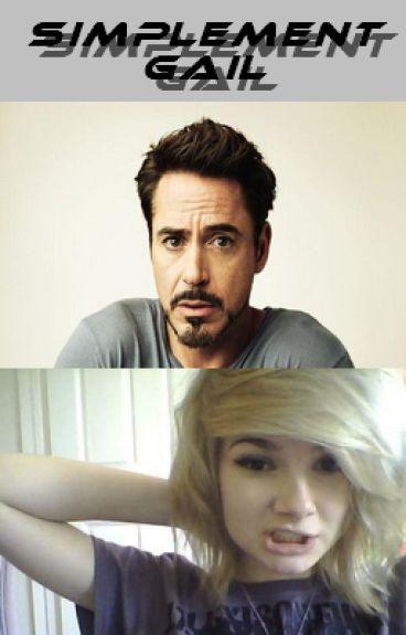 Simplement Gail - Tome 1 : Abandonnée [ Iron Man ]