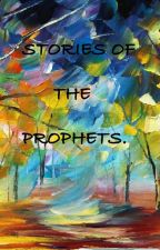Stories of the Prophets. by spiritual_stories