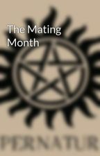 The Mating Month by t0xic-angel