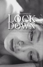 Lockdown by sleepdreamwrite