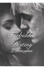 Forbidden Destiny (Dramione) by BooksforLucy