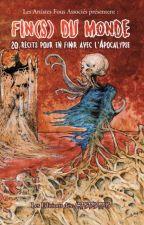 Fin(s) du Monde by LesArtistesFous