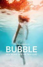 Bubble by GoldenGateBridgette