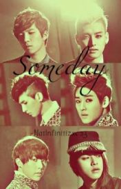 Someday [A UKiss FanFiction] by mintxings