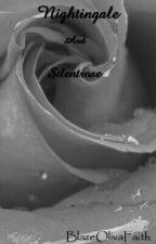 Nightingale and Silentrose by BlazeOliviaFaith