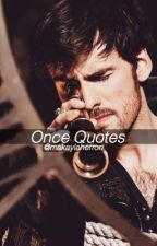 Once Upon A Time Quotes by makaylaherron