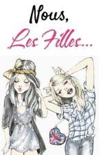 ❤ Nous, Les Filles... ❤ by ellemrami