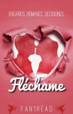 Fléchame by Fan1read