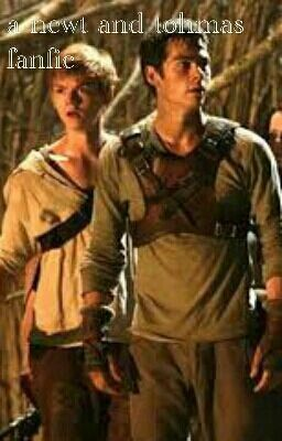 a newt and thomas fanf...