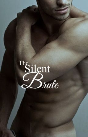 The Silent Brute by HooliganImagination