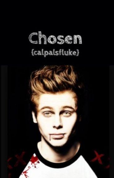 Chosen {Luke Hemmings Vampire fanfic }