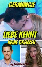 Germangie ~ Liebe kennt keine Grenzen! by joschimeur1402