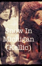 Snow In Michigan • Kellic One-Shot (boyxboy) by EVANESCENC3