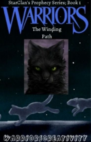 Warrior Cats: The Winding Path (Book 1)