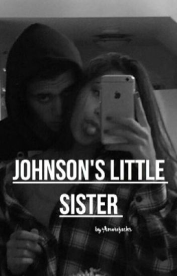 Johnson's Little Sister