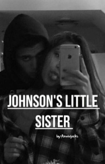 Johnson's Little Sister