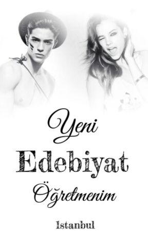 Yeni Edebiyat Öğretmenim by 1stanbul