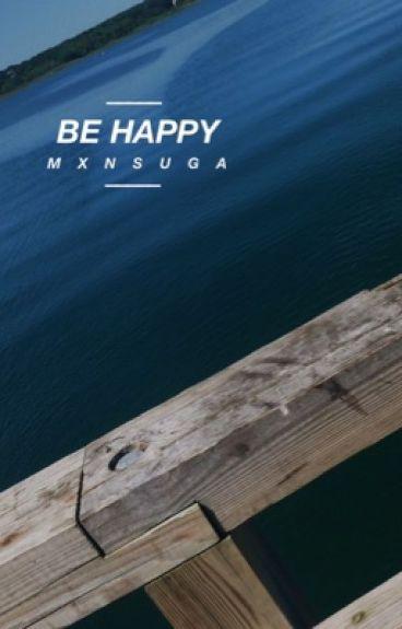be happy {byun baekhyun}