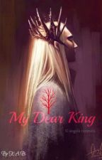 My Dear King (Thranduil love story) by makirra