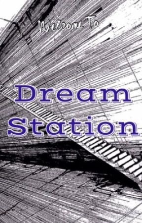 Dream Station by dreamcatcher41