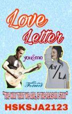 Love Letter-A Kaila Love Story by HSKSJA2123