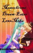 Monochrome Dream-Eater LenxMiku by -SimplementeGaby