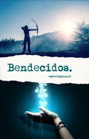 Bendecidos [PJO y HOO fanfic] by sweetsxnner