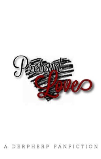 Pretend Love