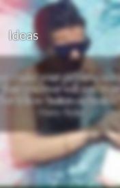 Ideas by 5SOSandOneD12