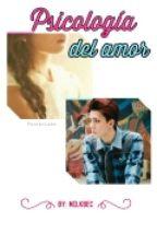 [ Terminada] Psicología del amor (Mini Novela-sehun-Exo) by MilkBec