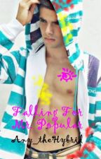 Falling for Mr. Popular (BoyxBoy) (EDITING) by Amy_theHybrid
