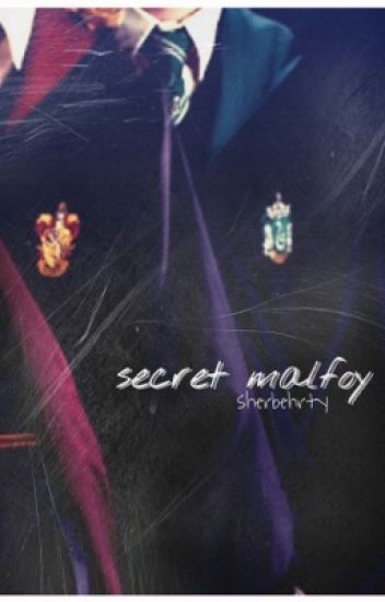 A Secret Malfoy|✔️  {#Wattys2017}