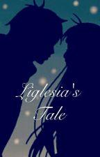 Liglesia's Tale by ElleSmurfitt