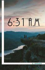 6:31 a.m. [✔️] by indiedd