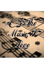 A-Z The Music I Love by oyesmriti