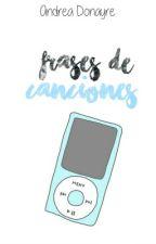 ♬ Frases de canciones ♬ by -BadGirl17-