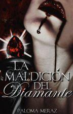 La maldición del diamante (Las piedras malditas #1) by pmeraz