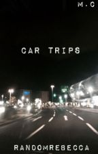 Car trips (M.C) //completed// by RandomRebecca